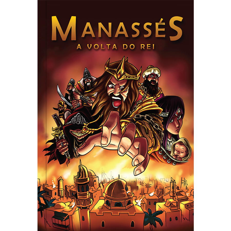 Manassés: A Volta do Rei
