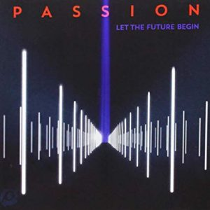 Passion - Let The Future Begin